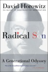 Radical Son: A Generational Oddysey - David Horowitz
