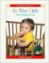 In the Crib: The Sound of Cr - Cynthia Fitterer Klingel, Robert B. Noyed
