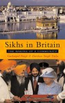 Sikhs in Britain: The Making of a Community - Gurharpal Singh, Darshan Singh Tatla