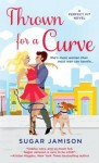 Thrown for a Curve: A Perfect Fit Novel - Sugar Jamison
