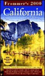 Frommer's California 2000 - Erika Lenkert, Stephanie Avnet Yates, Matthew R. Poole