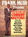 Frank Muir Presents The Book Of Comedy Sketches - Frank Muir