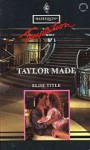 Taylor Made - Elise Title