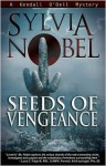 Seeds of Vengeance - Sylvia Nobel