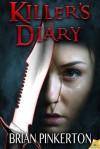 Killer's Diary - Brian Pinkerton