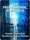 The Professional Approach - Charles L. Harness, Theodore L. Thomas