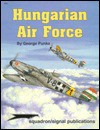Hungarian Air Force - Aircraft Specials series - György Punka