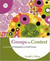 Groups in Context: Leadership and Participation in Small Groups - Gerald L. Wilson