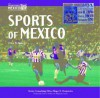 Sports of Mexico - Erica M. Stokes, Roger E. Hernandez