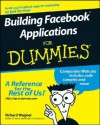 Building Facebook Applications For Dummies - Richard Wagner