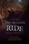 Sleepy Hollow: Rise Headless and Ride (Jason Crane) (Volume 1) - Richard Gleaves