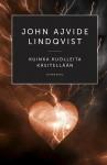 Kuinka kuolleita käsitellään - John Ajvide Lindqvist, Jaana Nikula