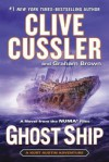 Ghost Ship - Clive Cussler, Graham Brown