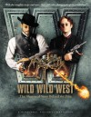 Wild, Wild, West: The Illustrated Story Behind the Film - Barry Sonnenfeld, Jon Peters