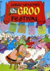 The Groo Festival - Sergio Aragonés, Mark Evanier, M. E., Stan Sakai, Tom Luth