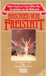 Abschied von Freistatt - Robert Lynn Asprin, Lynn Abbey, Diana L. Paxson, C.J. Cherryh, Robin Wayne Bailey, Susi Grixa, Lore Straßl