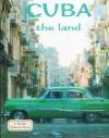 Cuba the Land - Susan Hughes, April Fast