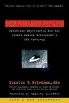 Top Secret/Majic: Operation Majestic-12 & the United States Government's UFO Cover-up - Stanton T. Friedman, Whitley Strieber