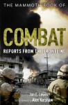 The Mammoth Book of Combat: Reports from the Frontline - Jon E. Lewis