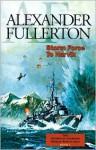 Storm Force To Narvik - Alexander Fullerton