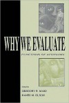 Why We Evaluate - Gregory R. Maio, James M. Olson, Gregory R. Olson
