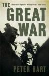 The Great War - Peter Hart