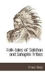 Folk-Tales of Salishan and Sahaptin Tribes - Franz Boas, J. A. Tait