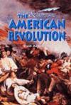 The American Revolution (Events & Outcomes) - Dale Anderson