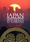 Japan from Shogun to Superstate - Stuart Fewster, Stuart Fewstar, Tony Gorton