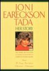Joni Eareckson Tada: Her Story - Joni Eareckson Tada