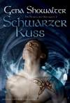 Die Herren der Unterwelt 02: Schwarzer Kuss - Gena Showalter