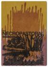The Necropastoral - Joyelle McSweeney
