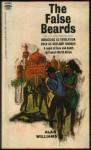 The False Beards - Alan Williams