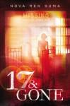 17 & Gone - Nova Ren Suma