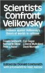 Scientists Confront Velikovsky - Donald Goldsmith, Isaac Asimov