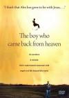 The Boy Who Came Back from Heaven - Kevin Malarkey, Alex Malarkey, Franklin Films
