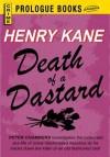 Death of a Dastard - Henry Kane
