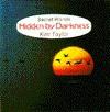 Hidden by Darkness (Secret Worlds) - Kim Taylor