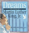 Dreams: The Story of Martin Luther King, Jr. - Peter Murray, Robin Lawrie