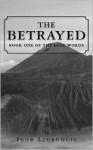 The Betrayed - Igor Ljubuncic