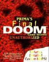 Final DOOM Game Secrets: Unauthorized (Secrets of the Games Series.) - Pcs