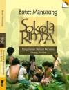 Sokola Rimba: Pengalaman Belajar Bersama Orang Rimba - Butet Manurung, Dodi Yuniar