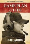 Game Plan for Life: Your Personal Playbook for Success - Joe Gibbs