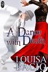 A Dance with Death - Louisa Bacio