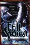 The Fell Sword - Miles Cameron