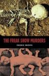 The Freakshow Murders - Fredric Brown