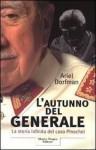L'autunno del generale - Ariel Dorfman, Piero Budinich