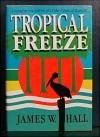 Tropical Freeze - Jim Hall