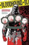 Bloodhound Volume 2 Crowbar Medicine - Dan Jolley, Leonard Kirk, Dave Johnson, Robin Riggs, Moose Baumann