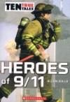 Heroes Of 9/11 (Ten True Tales) - Allan Zullo
